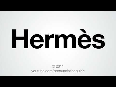 How To Pronounce Hermès.