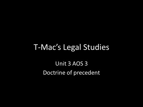 VCE Legal Studies - Unit 3 AOS3 - Role of the courts - Doctrine of precedent