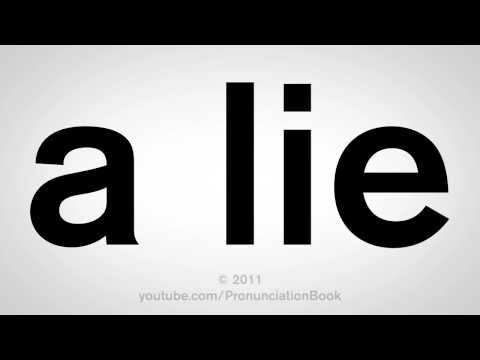 How To Say A Lie
