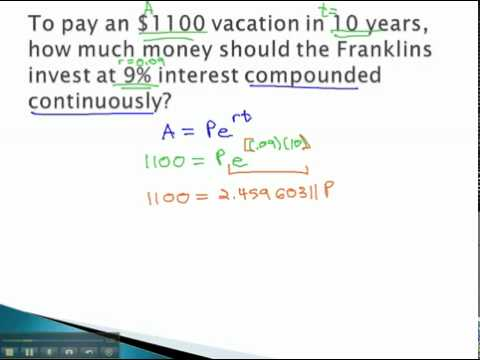 Compound Interest - Finding Principle with Continuous Interest