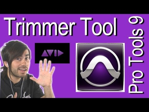 Standard Trimmer Tool - Pro Tools 9