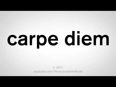 How To Pronounce Carpe Diem