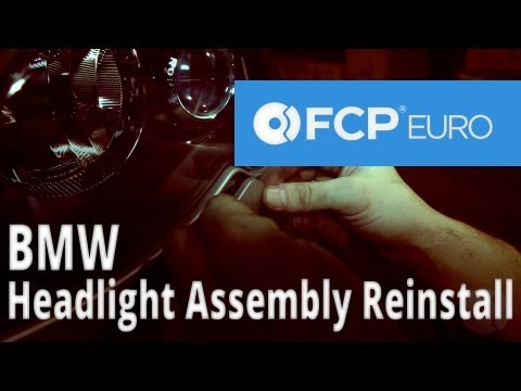BMW Headlight Assembly Reinstall (E46 3-Series) FCP Euro