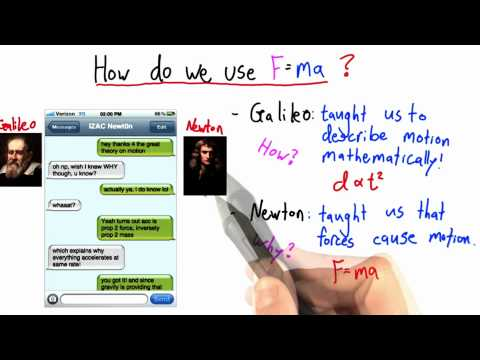 Time Traveling Text Messages - Intro to Physics - What causes motion - Udacity