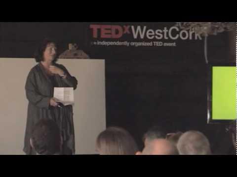 TEDxWestCork - Bernadette Burns - 04/17/10