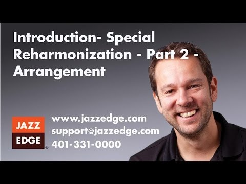 Special Reharmonization - Part 2 - Arrangement