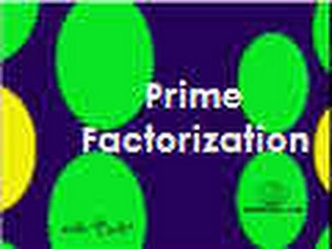 Prime Factorization (factor tree)
