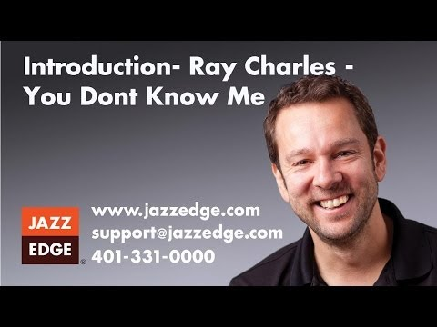 "Ray Charles - ""You Don't Know Me"" - Introduction"