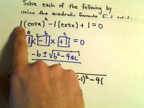 Solving Trigonometric Equations Using the Quadratic Formula - Example 1