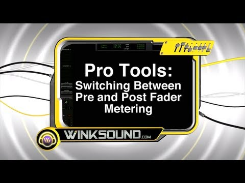 Pro Tools: Switching Between Pre and Post Fader Metering