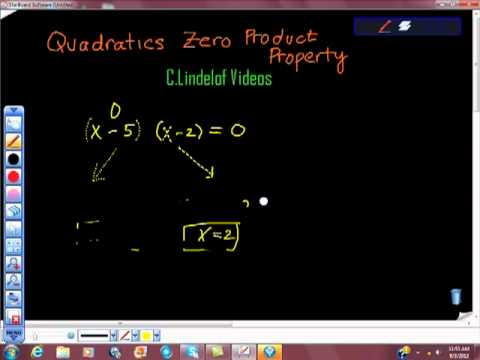 Quadratics and the Zero Product Property ZPP