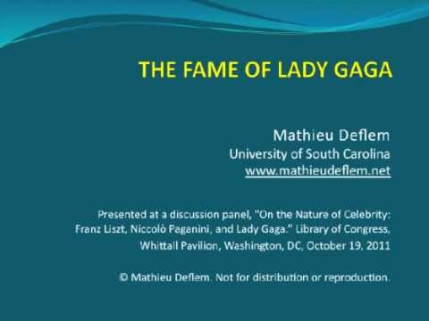 The Fame of Lady Gaga (PowerPoint) (by Mathieu Deflem) 2011