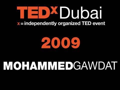 TEDxDubai - Mohammed Gawdat - 10/10/09