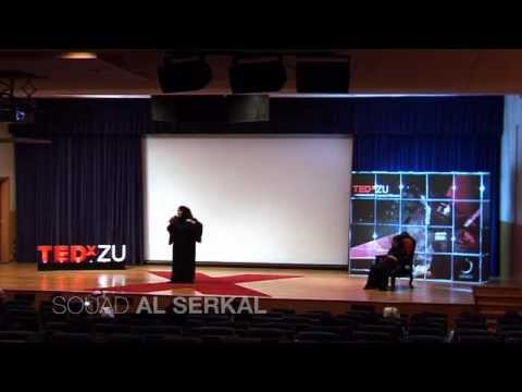 TEDxZU - Souad Al Serkal - Past, Present and My media