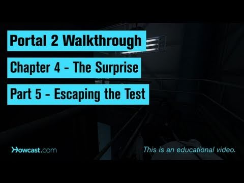 Portal 2 Walkthrough / Chapter 4 - Part 5: Escaping the Test