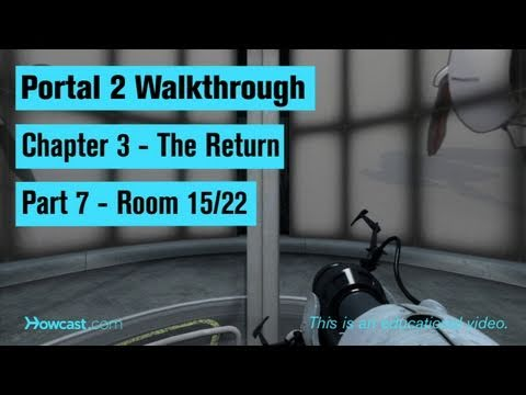 Portal 2 Walkthrough / Chapter 3 - Part 7: Room 15/22