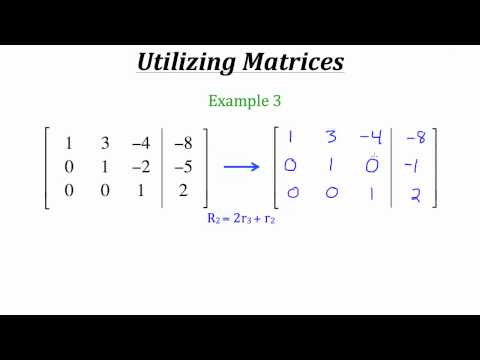 Systems of Equations -- Utilizing Matrices
