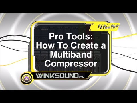 Pro Tools: How To Create a Multiband Compressor