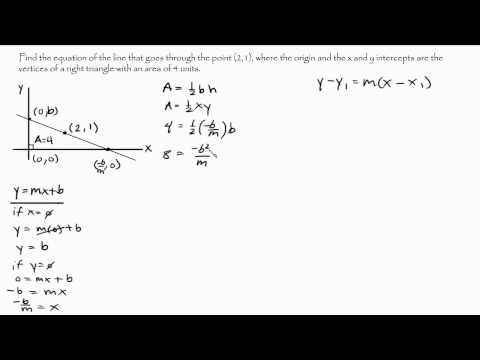 Precalculus   Find the equation of a line given a point and area of a triangle Intuitive Math Help