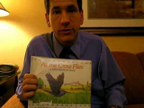 Reading As The Crow Flies:  A First Book of Maps