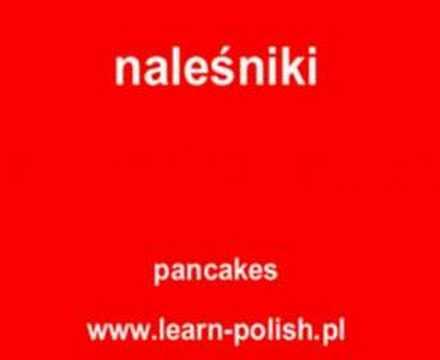 "Polnisch für Anfänger. How to say ""pancakes"" in Polish."