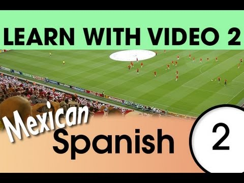 Learn Mexican Spanish with Video - Relaxing in the Evening with Mexican Spanish