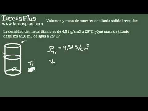 Cálculo de densidades - masa de titanio sólido irregular