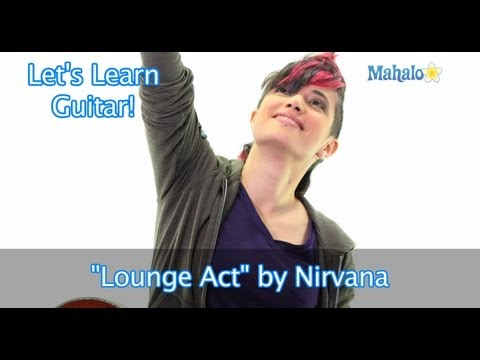 "How to Play ""Lounge Act"" by Nirvana on Guitar"