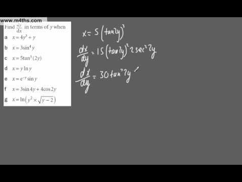 (8) Core 3 - Revision of differentiation techniques (Chain and Product rule) dx/dy and dy/dx