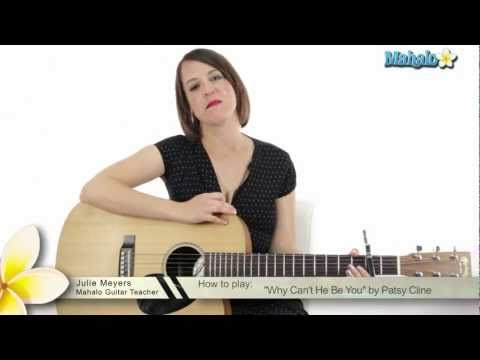 "How to Play ""Why Can't He be You"" by Patsy Cline on Guitar"