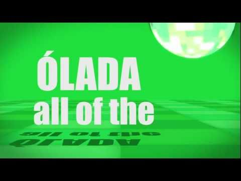 Pronunciation - #62 All of the (ÓLADA)