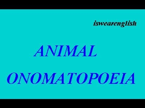 Animal Onomatopoeia - Animal Noises - ESL British English Pronunciation