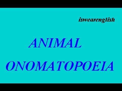 Animal Onomatopoeia - Animal Noises - ESL British English Pronunciation