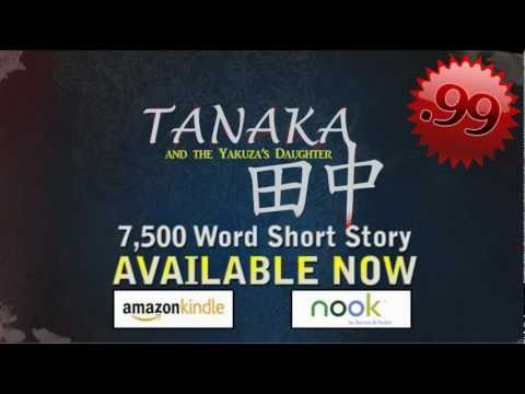 Tanaka and the Yakuza's Daughter .99 Ebook (Kindle & Nook)