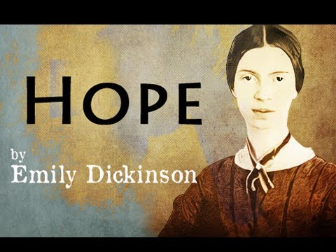 Hope by Emily Dickinson - Poetry Reading