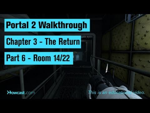 Portal 2 Walkthrough / Chapter 3 - Part 6: Room 14/22