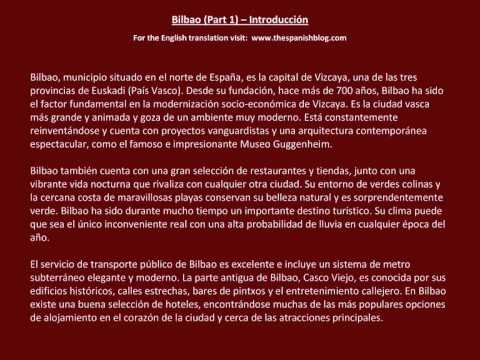 Spanish English Parallel Texts Bilbao (Part 1) Introducción.wmv