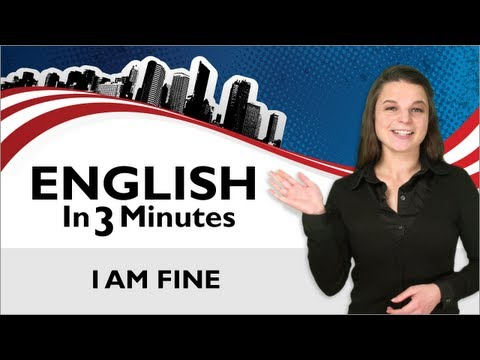"Learn English - Greetings in English, how to Answer the Question ""How are you?"""