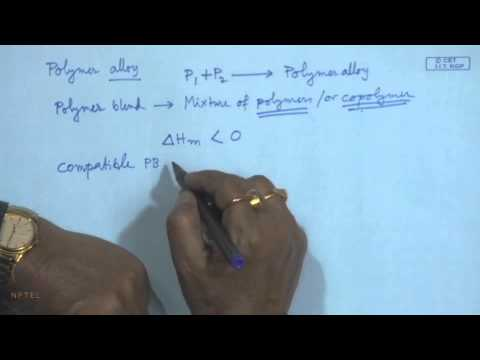 Mod-01 Lec-35 Lecture-35-Multicomponent Polymeric Materials