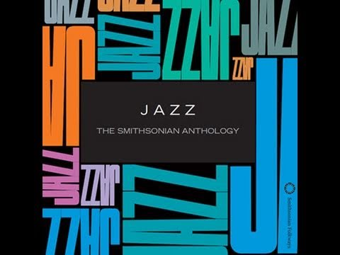 JAZZ: The Smithsonian Anthology from Smithsonian Folkways Recordings
