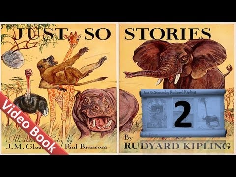 02 - Just So Stories by Rudyard Kipling