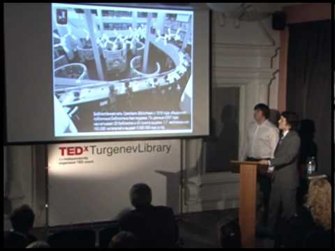 TEDxTurgenevLibrary - N. Kazantsev M. Panfilyonok - The Best for Moscow Libraries