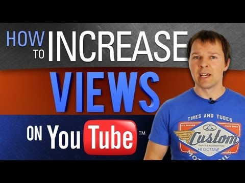 How To Increase Your Views On YouTube For 2011