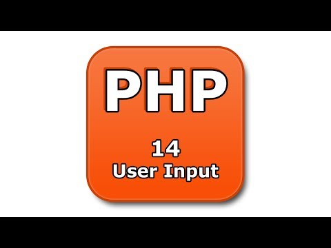PHP Tutorial - 14 - User Input