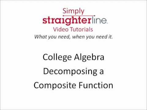 How to Decompose a Composite Function - College Algebra Tips