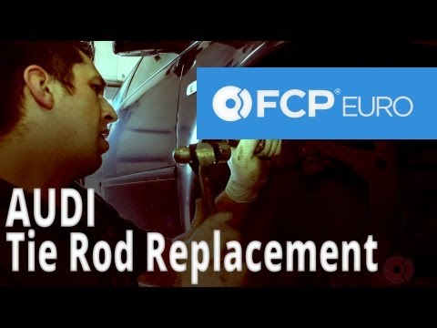Audi Tie Rod Replacement (A6) FCP Euro