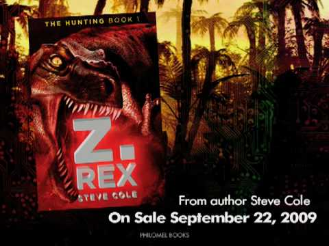 Z. Rex, The Hunting: Book One trailer