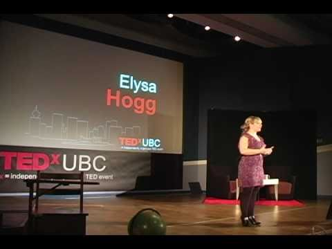 TEDxUBC - Elysa Hogg- Why Students Need to Get their Noses out of the Books