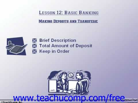 Accounting Tutorial Making Deposits & Transfers Training Lesson 12.1