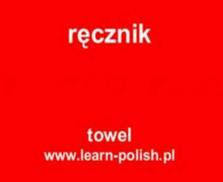 "How do you say ""towel"" in Polish ?"